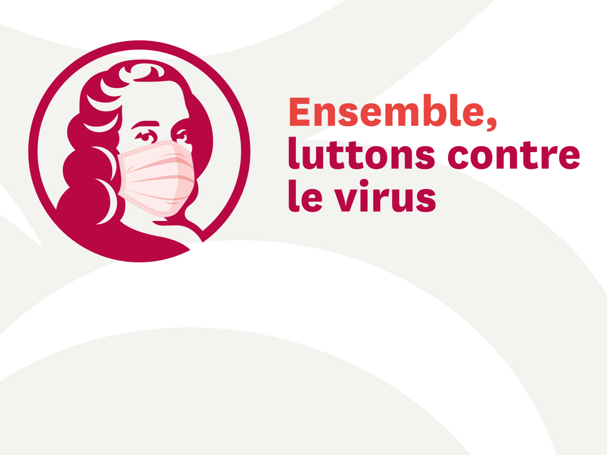 Ensemble, luttons contre le virus